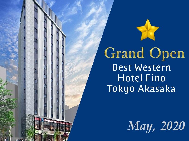 2020年5月開業予定*BW東京赤坂とBW新横浜の予約受付を開始しました!
